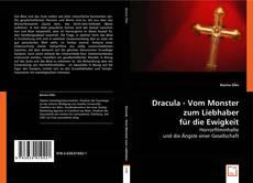 Couverture de Dracula - Vom Monster zum Liebhaber für die Ewigkeit