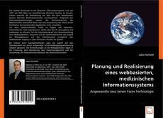 Portada del libro de Planung und Realisierung eines webbasierten, medizinischen Informationssystems