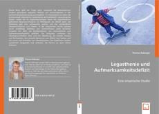 Bookcover of Legasthenie und Aufmerksamkeitsdefizit