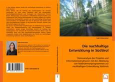 Portada del libro de Die nachhaltige Entwicklung in Südtirol