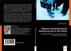 Buchcover von Negative Campaigning als Marketing-Tool in der Politik