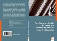 Copertina di Paradigmenwechsel in der deutschen Zuwanderungsdebatte