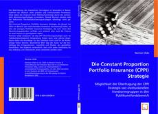 Buchcover von Die Constant Proportion Portfolio Insurance (CPPI) Strategie