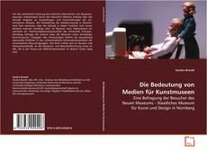 Capa do livro de Die Bedeutung von Medien für Kunstmuseen
