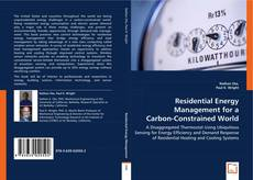 Bookcover of Residential Energy Management for a Carbon-Constrained World