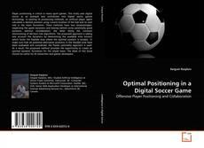 Copertina di Optimal Positioning in a Digital Soccer Game