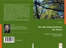 Bookcover of Die edle Halbschattform der Buche