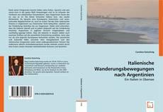 Bookcover of Italienische Wanderungsbewegungen nach Argentinien
