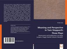Buchcover von Meaning and Perspective in Tom Stoppard's Three Plays
