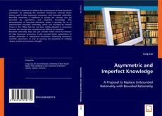 Portada del libro de Asymmetric and Imperfect Knowledge