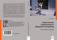 Bookcover of Requirements Engineering for Ubiquitous Computing