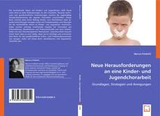 Buchcover von Neue Herausforderungen an eine  Kinder- und Jugendchorarbeit