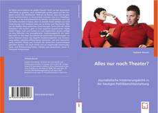 Bookcover of Alles nur noch Theater?