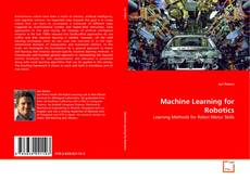 Bookcover of Machine Learning for Robotics