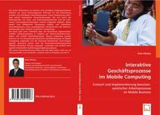 Bookcover of Interaktive Geschäftsprozesse im Mobile Computing