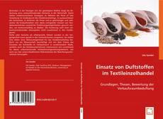 Einsatz von Duftstoffen im Textileinzelhandel kitap kapağı