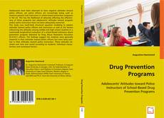 Bookcover of Drug Prevention Programs