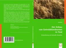 Buchcover von Der Anbau von Getreidelandsorten in Tirol