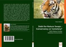 Copertina di Debt-for-Nature Swaps - Conservancy or Cemetery?
