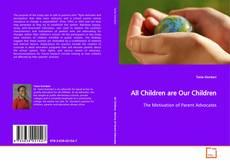 Bookcover of All Children are Our Children