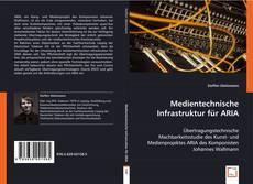 Portada del libro de Medientechnische Infrastruktur für ARIA