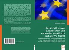 Bookcover of Das Verhältnis von europäischem und nationalen Kartellrecht nach der VO 1/2003