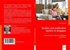 Bookcover of Medien und politisches System in Singapur