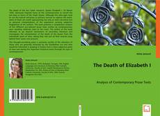 Bookcover of The Death of Elizabeth I