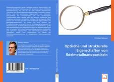 Portada del libro de Optische und strukturelle Eigenschaften von Edelmetallnanopartikeln