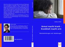 Bookcover of Armut macht krank - Krankheit macht arm
