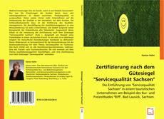 "Bookcover of Zertifizierung nach dem Gütesiegel ""Servicequalität Sachsen"""