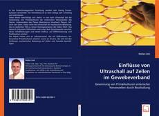 Capa do livro de Einflüsse von Ultraschall auf Zellen im Gewebeverband