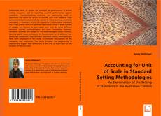 Bookcover of Accounting for Unit of Scale in Standard Setting Methodologies