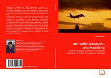 Bookcover of Air Traffic Simulation and Modelling
