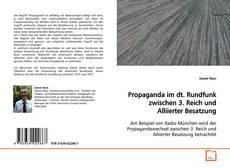 Buchcover von Propaganda im dt. Rundfunk zwischen 3. Reich und Alliierter Besatzung
