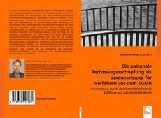 Capa do livro de Die nationale Rechtswegerschöpfung als Voraussetzung für Verfahren vor dem EGMR