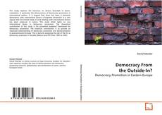 Bookcover of Democracy From the Outside-In?