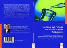 Buchcover von Einflüsse auf Faltung und Aktivität eines Antikörpers