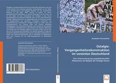 Buchcover von Ostalgie: Vergangenheitsrekonstruktion im vereinten Deutschland