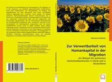 Обложка Zur Verwertbarkeit von Humankapital in der Migration