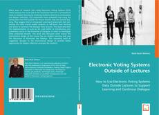 Обложка Electronic Voting Systems Outside of Lectures