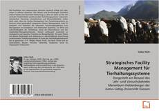 Обложка Strategisches Facility Management für Tierhaltungssysteme