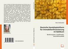 Deutsche Handelsplattform für Immobilienfinanzierung im Baltikum的封面