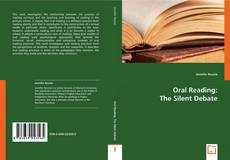 Bookcover of Oral Reading: The Silent Debate