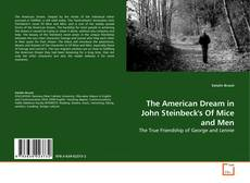 an analysis of migrant workers dreams in of mice and men by john steinbeck Of mice and men of mice and men – extract analysis  of other migrant workers  revision george gsce john steinbeck language paper.