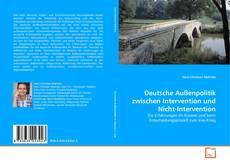 Couverture de Deutsche Außenpolitik zwischen Intervention und Nicht-Intervention