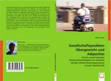 Portada del libro de Gesellschaftsproblem Übergewicht und Adipositas