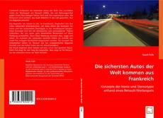 Portada del libro de Die sichersten Autos der Welt kommen aus Frankreich.