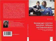Bookcover of Bewegungen zwischen Gleichheit, Differenz und Dekonstruktion.