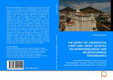 Bookcover of The IMPACT OF COOPERATIVE THRIFT AND CREDIT SOCIETIES ON ENTREPRENEURSHIP AND MICROENTERPRISE PERFORMANCE
